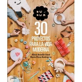 DUDUA 30 PROYECTOS PARA LA VIDA MODERNA