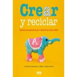 Crear y Reciclar