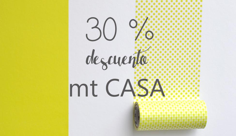 30 % descuento mt CASA